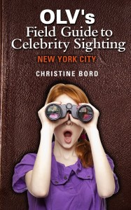 OLV Field Guide to Celebrity Sighting
